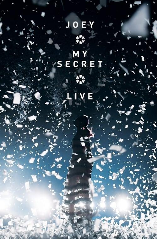 Joey My Secret Live 2017