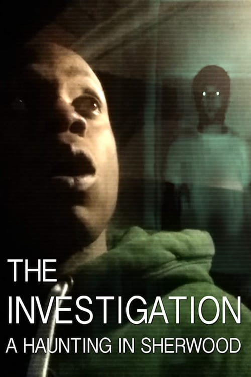 The Investigation: A Haunting in Sherwood