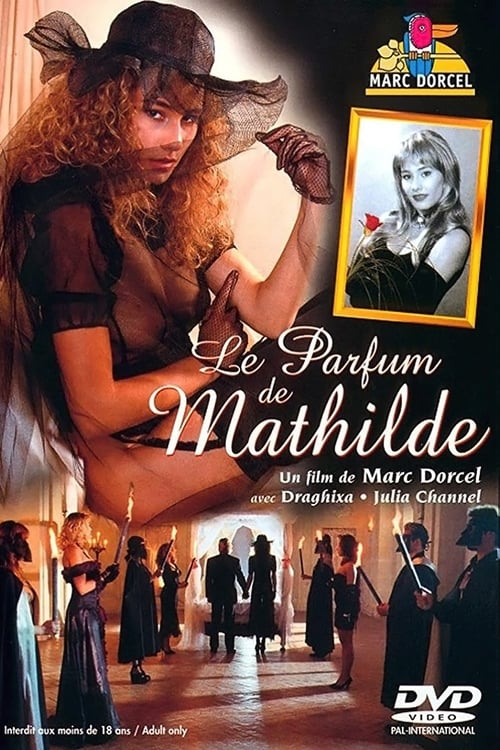 The Scent of Mathilde