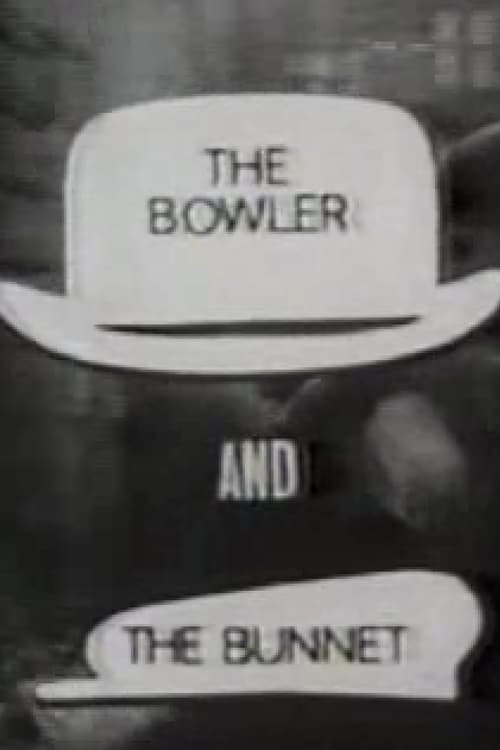 The Bowler and the Bunnet