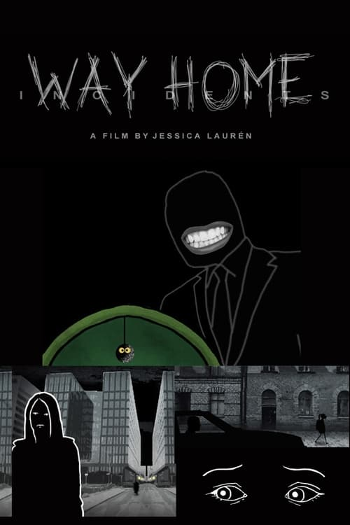 Incidents - Way Home