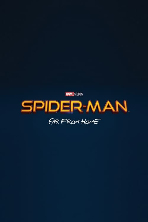 Watch Spider-Man: Far From Home (2019) HD Movie Streaming