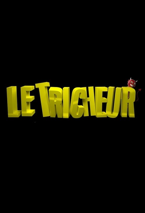 ©31-09-2019 Le Tricheur full movie streaming