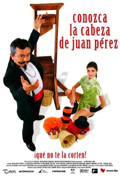 Conozca la cabeza de Juan Pérez