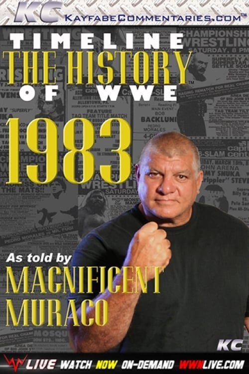 Timeline: The History of WWE – 1983 – As Told By Magnificent Muraco