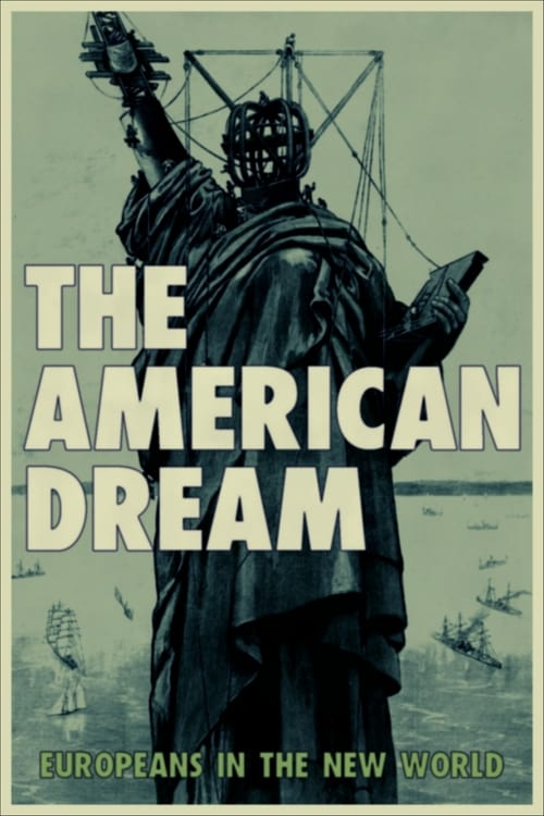 The American Dream: Europeans in the New World