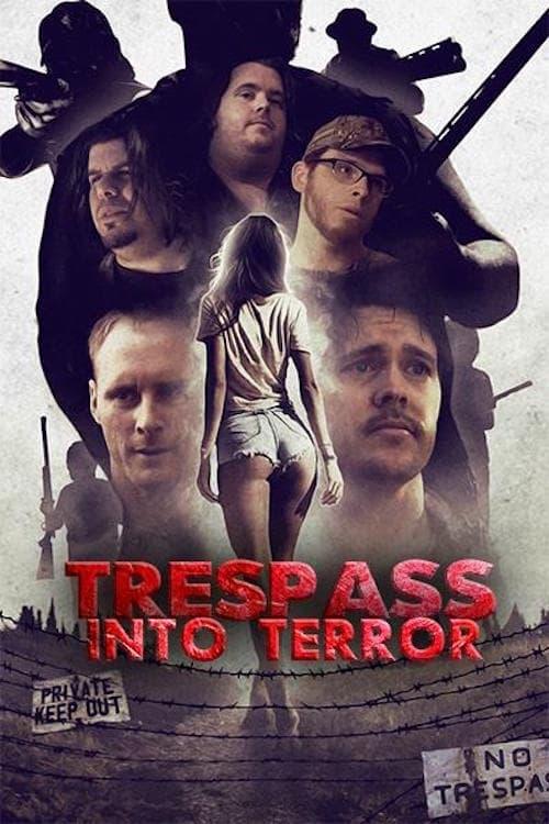 Trespass Into Terror