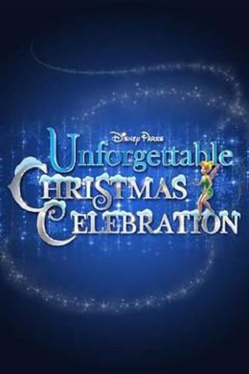 Disney Parks Unforgettable Christmas Celebration