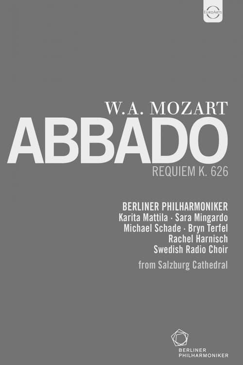 Wolfgang Amadeus Mozart - Requiem K. 626 - Claudio Abbado, Berliner Philharmoniker
