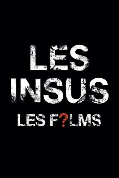 Watch Les Insus - Les Films Full Movie Download