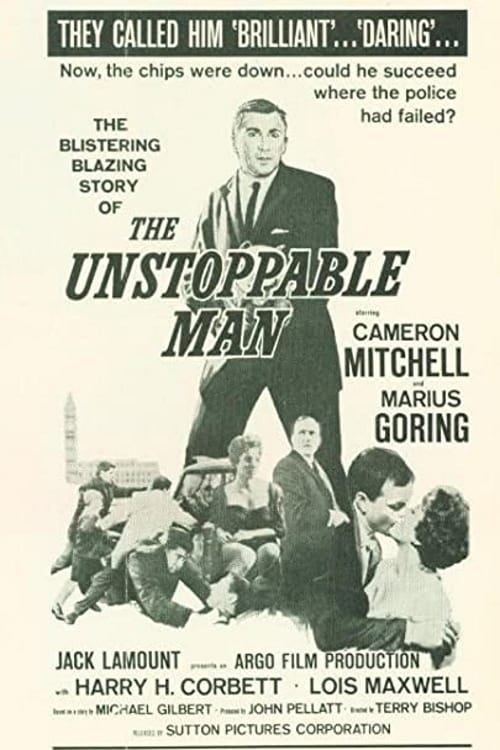 The Unstoppable Man