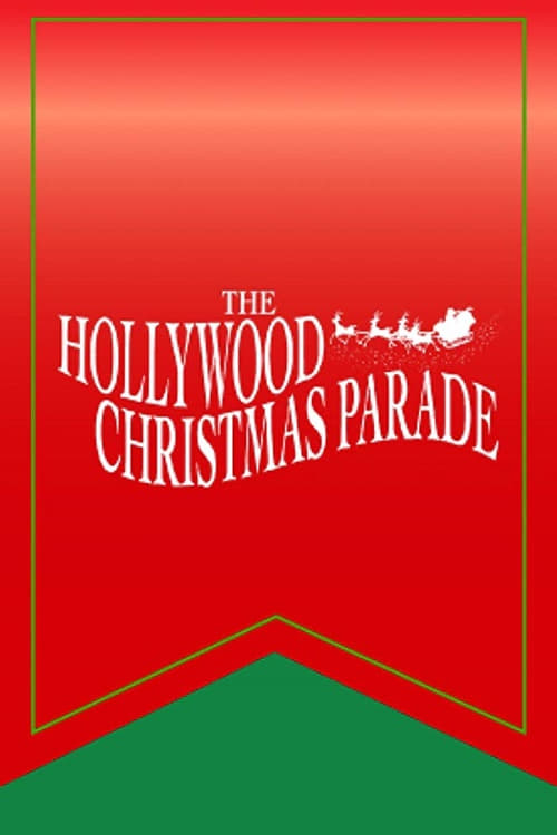 The 87th Annual Hollywood Christmas Parade