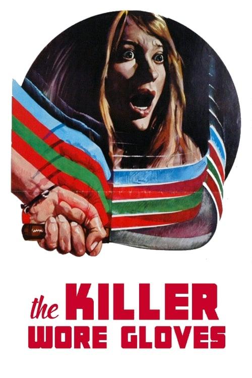 The Killer Wore Gloves