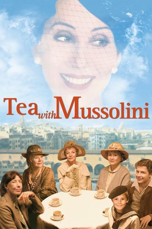 Tea with Mussolini