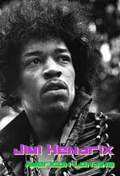Jimi Hendrix: American Landing