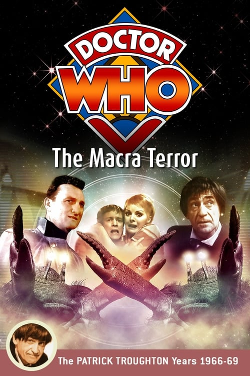 Watch Doctor Who: The Macra Terror Full Movie Download