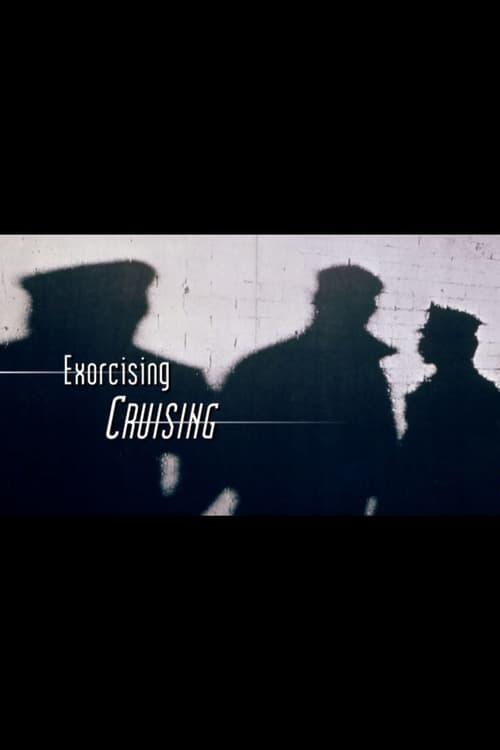 Exorcising Cruising