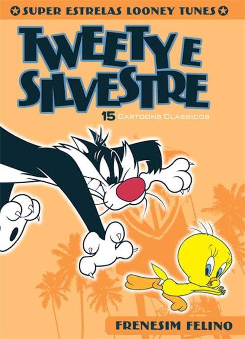 Looney Tunes Super Stars Tweety & Sylvester: Feline Fwenzy