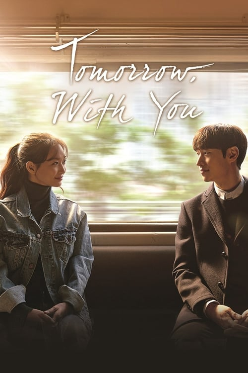 ©31-09-2019 Tomorrow with You full movie streaming