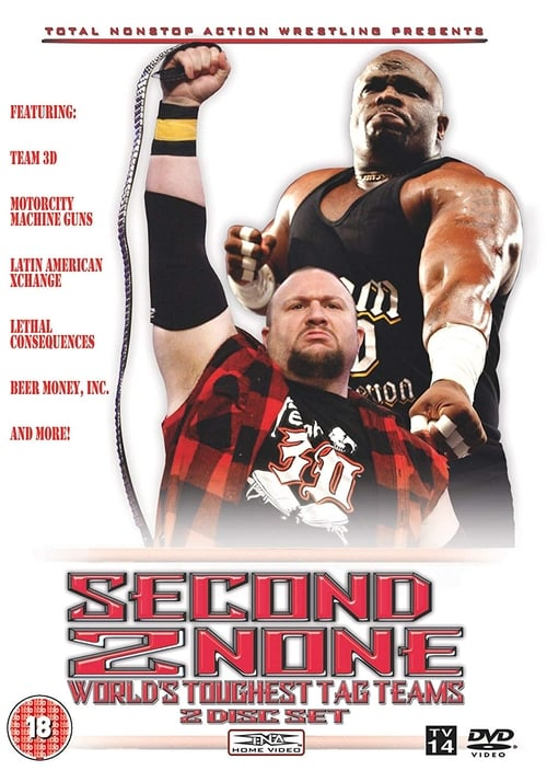 TNA Wrestling: Second 2 None - World's Toughest Tag Teams stream movies online free