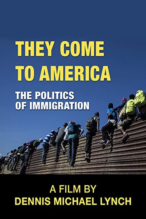 They Come to America