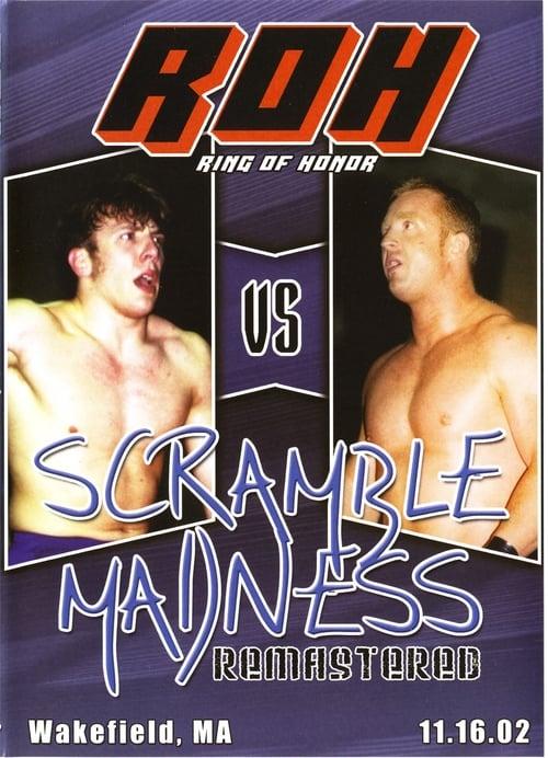ROH Scramble Madness