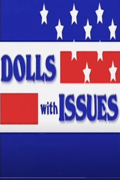 Dolls with Issues
