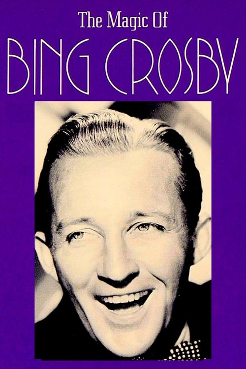 The Magic of Bing Crosby stream movies online free