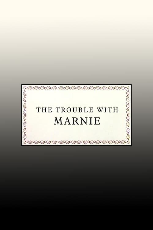 The Trouble with Marnie