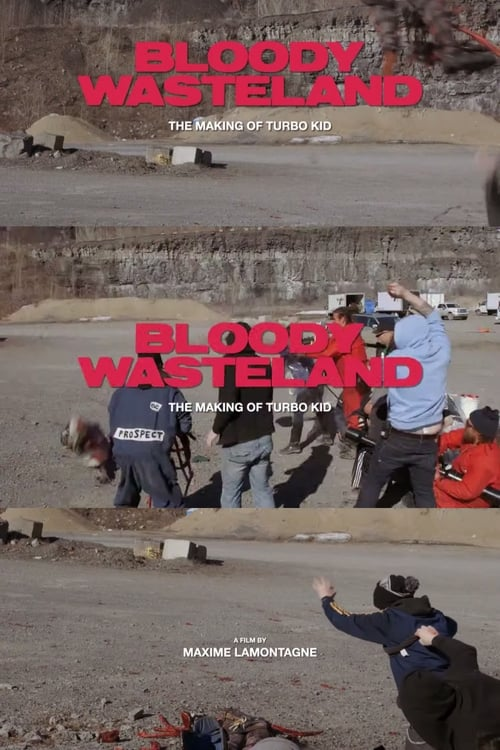Bloody Wasteland: The Making of Turbo Kid