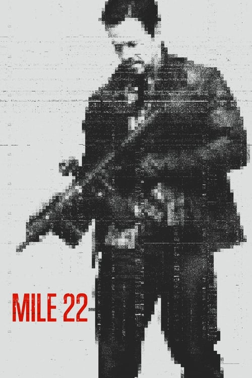 Watch Mile 22 (2018) HD Movie Streaming