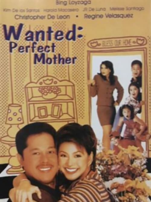 Wanted Perfect Mother