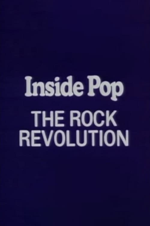 Inside Pop: The Rock Revolution