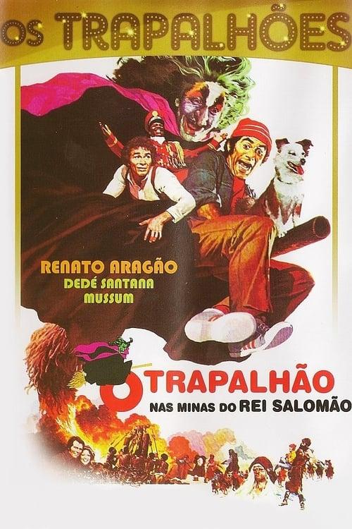 Largescale poster for O Trapalhão nas Minas do Rei Salomão