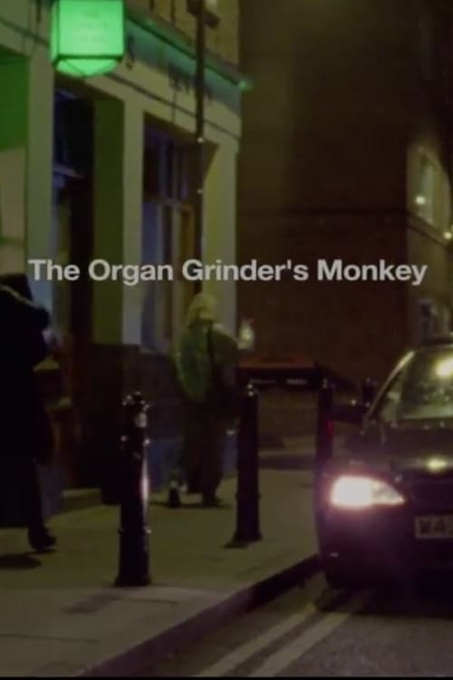 The Organ Grinder's Monkey