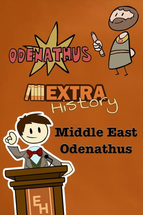Watch Extra History Middle East: Odenathus Full Movie Download
