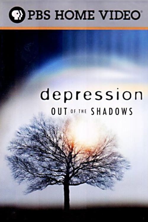 Depression: Out of the Shadows