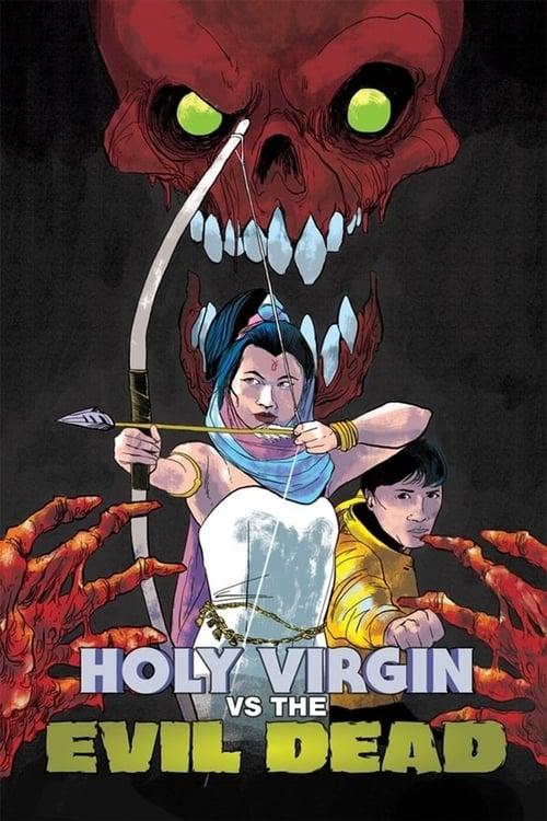 The Holy Virgin Versus the Evil Dead