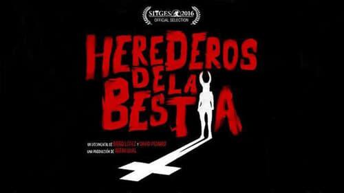 Watch Herederos de la bestia (2017) in English Online Free | 720p BrRip x264
