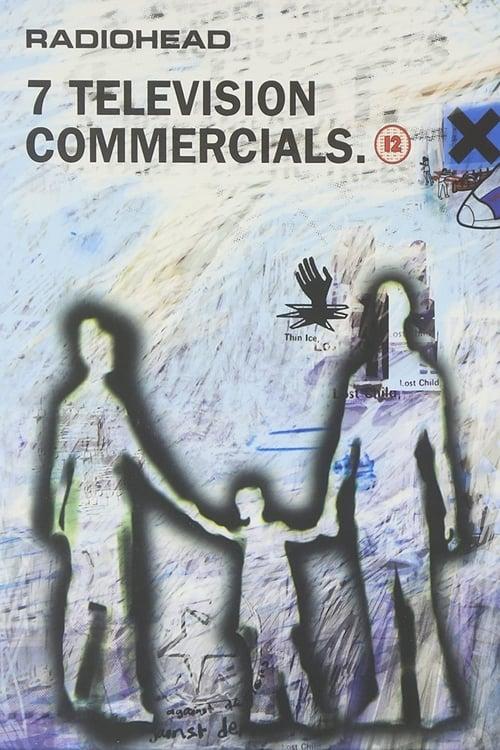 Radiohead: 7 Television Commercials