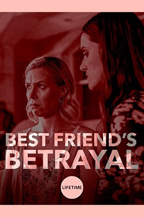Best Friend's Betrayal