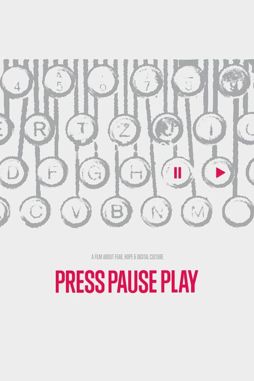 Watch PressPausePlay Full Movie Download