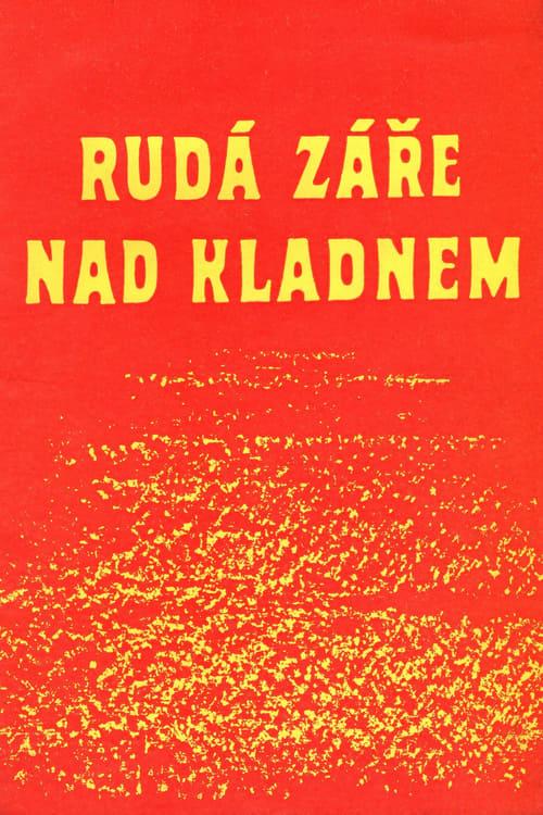 Rudá záře nad Kladnem