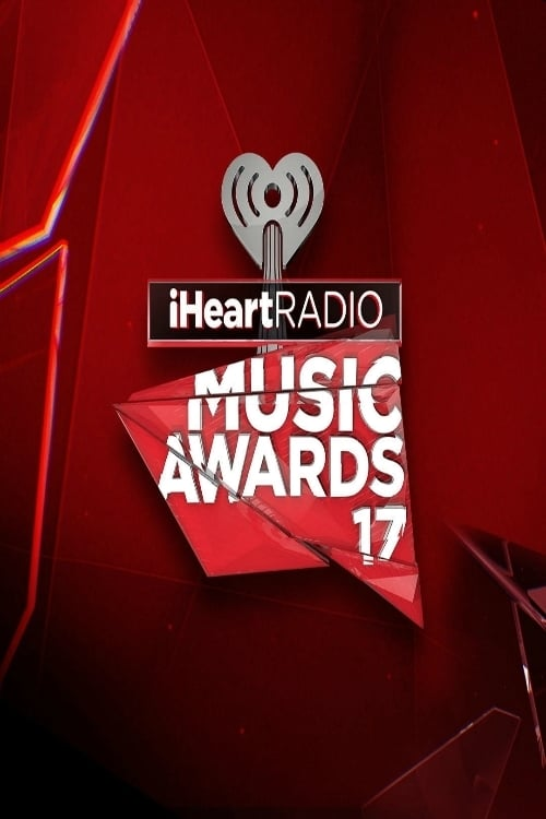 iHeartRadio Music Awards 2017