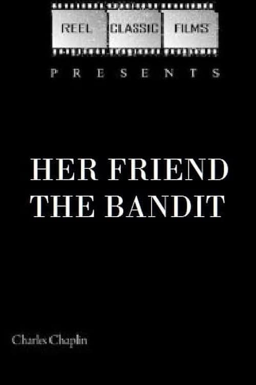 Her Friend the Bandit