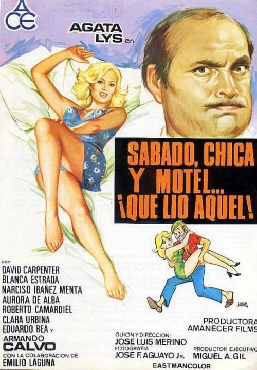 Sábado, chica, motel ¡qué lío aquel!