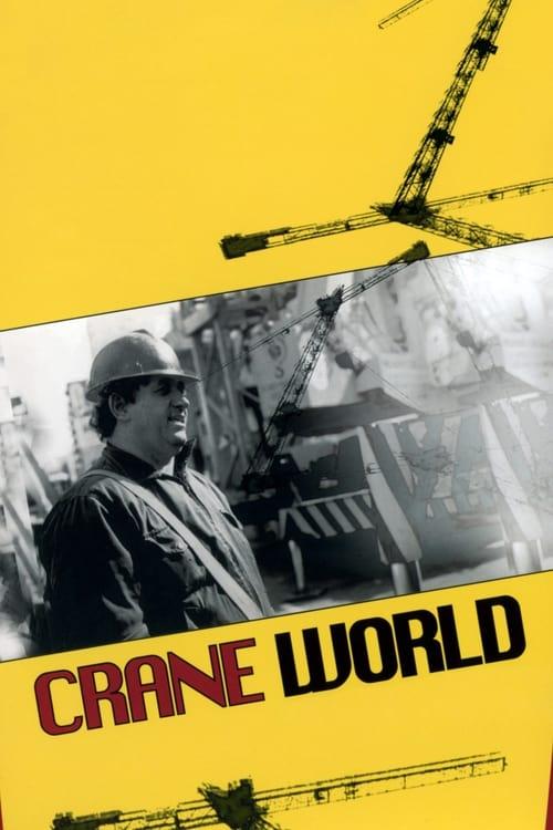 Watch Crane World Full Movie Download