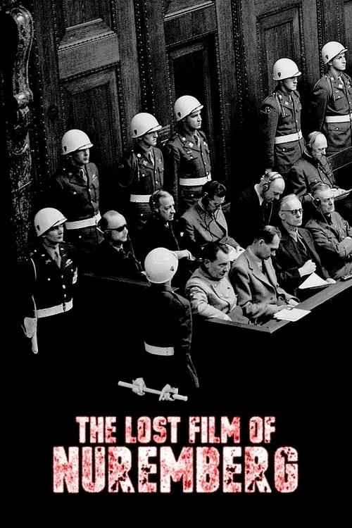 The Lost Film of Nuremberg