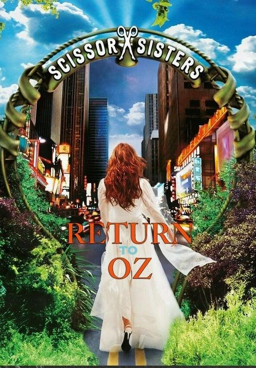 Scissor Sisters: Return to Oz