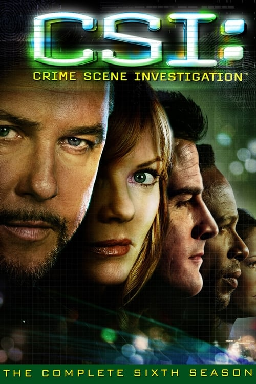 Watch CSI: Crime Scene Investigation Season 6 in English Online Free